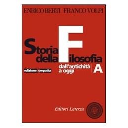STORIA DELLA FILOSOFIA   EDIZIONE COMPATTA DALL`ANTICHITA` AD OGGI Vol. U