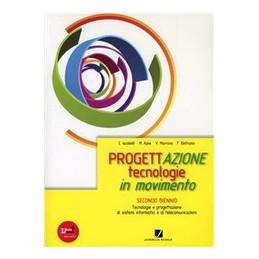 PROGETTAZIONE   TECNOLOGIE IN MOVIMENTO VOLUME UNICO Vol. U
