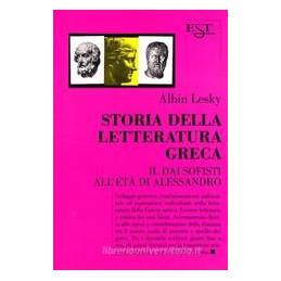 STORIA DELLA LETTERATURA GRECA. VOL. 2: