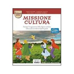 MISSIONE CULTURA VOL UNICO + CD