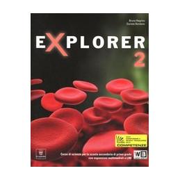 EXPLORER 2 COMPLETO + LIBRO DIGITALE   LIBRO MISTO  VOL. 2