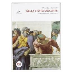 NELLA STORIA DELL`ARTE VOL 3 DAL RINASCIMENTO AL MANIERISMO Vol. 3