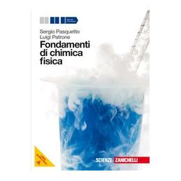 FONDAMENTI DI CHIMICA FISICA (LMS LIBRO MISTO SCARICABILE) VOLUME UNICO + VOL. U
