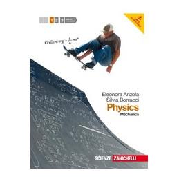 PHYSICS 1 (LMS LIBRO MISTO SCARICABILE) VOLUME 1 + PDF SCARICABILE VOL. 1