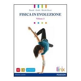 FISICA IN EVOLUZIONE VOL 2