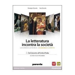 LETTERATURA INCONTRA SOCIETA` 2 SC/TECN/ECO/DIR