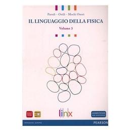 LINGUAGGIO DELLA FISICA_VOL 3  VOL. 3