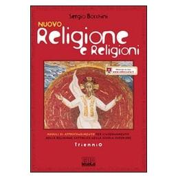 NUOVO RELIGIONE E RELIGIONI TRIENNIO Vol. U
