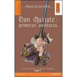 DON QUIJOTE : PRIMERAS AVENTURAS (LIV.1)+CDAUDIO