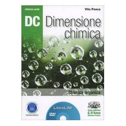 DC   DIMENSIONE CHIMICA   ED. VERDE CHIMICA ORGANICA + LIBRO LIM   EDIZIONE VERD