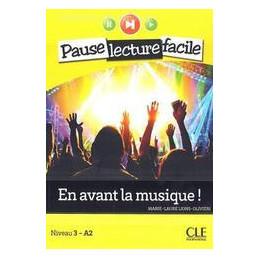 EN AVANT LA MUSIQUE! EN AVANT LA MUSIQUE! A.2 + CD AUDIO