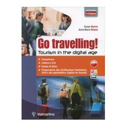 GO TRAVELLING! TOURISM IN THE DIGITAL AGE. PER LE SCUOLE SUPERIORI