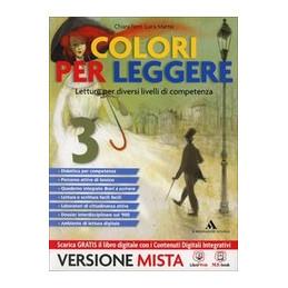 COLORI PER LEGGERE VOL 3 + STORIE DI DEI ED EROI + QUAD COMP LETTURA + ME BOOK + CONT DIGIT INT VOL.