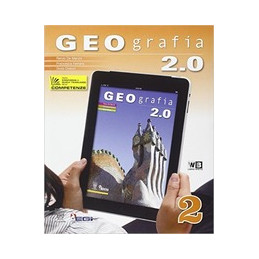 GEOGRAFIA 2.0 VOL. 2   LIBRO MISTO  Vol. 2