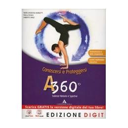 A 360∞   CONOSCERSI E PROTEGGERSI VOLUME UNICO + ME BOOK + RISORSE DIGITALI VOL. U