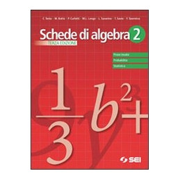 SCHEDE DI ALGEBRA 2 TERZA EDIZIONE PROVE INVALSI   PROBABILITA`   STATISTICA VOL. 2