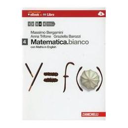 MATEMATICA.BIANCO 4 LIBRO DIGITALE (EBOOK + LIBRO) CON MATHS IN ENGLISH Vol. 2