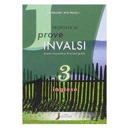 PROPOSTE DI PROVE INVALSI INGLESE VOL 3  Vol. U