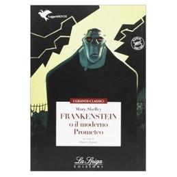 FRANKENSTEIN O IL MODERNO PROMETEO Vol. U