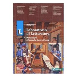 LL LABORATORIO DI LETTERATURA 1   EDIZIONE MISTA VOLUME 1 + GUIDA ALL`ESAME 1 + ESPANSIONE WEB 1 Vol