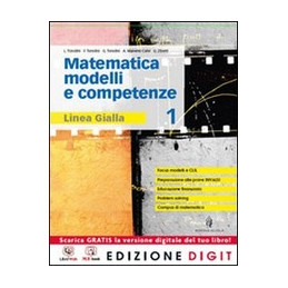 MATEMATICA MODELLI E COMPETENZE   LINEA GIALLA VOLUME 1 + ME BOOK + CONTENUTI DIGITALI VOL. 1