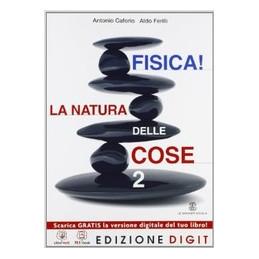 FISICA! LA NATURA DELLE COSE VOLUME 2 + ME BOOK + CONTENUTI DIGITALI VOL. 2