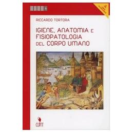 IGIENE ANATOMIA E FISIOLOGIA DEL CORPO UMANO 5 ANNO LMS (CLT