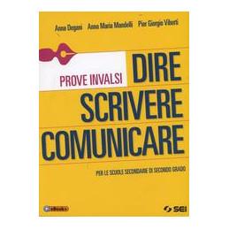 DIRE SCRIVERE COMUNICARE - PROVE INVALSI