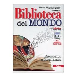BIBLIOTECA DEL MONDO - RACCONTO E ROMANZO + LEGGERE PER SCRIVERE