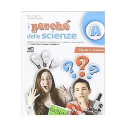 PERCHE` DELLE SCIENZR VOL. A+ VOL. B + VOL. C