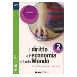 DIRITTO E L`ECONOMIA NEL MIO MONDO VOL. 2 SET MINOR