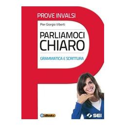 PARLIAMOCI CHIARO - PROVE INVALSI