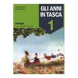 ANNI IN TASCA 1 (GLI) VOL. 1+MITO E EPICA+IL NOSTRO LABORATORIO CON PROVE INVALSI 1 VOL. 1