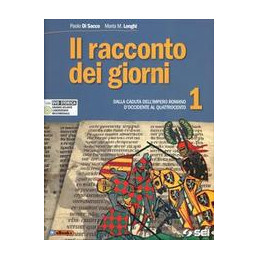RACCONTO DEI GIORNI 1 (IL) + DVD + ATLANTE STORICO DALLA CADUTA DELL`IMPERO ROMANO D`OCCIDENTE AL QU