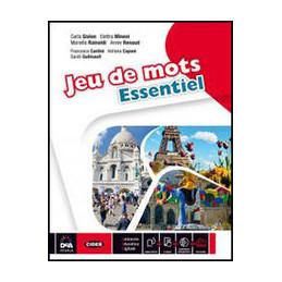 JEU DE MOTS ESSENTIEL   VOLUME UNICO   LIVRE DE L`ELEVE ET CAHIER + EBOOK  Vol. U