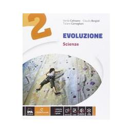 EVOLUZIONE   EDIZIONE CURRICOLARE VOLUME 2 + EBOOK  VOL. 2