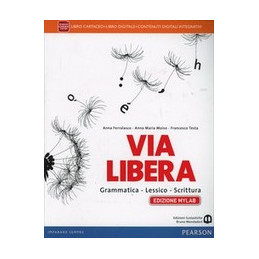 VIA LIBERA   EDIZIONE MYLAB LIBRO CARTACEO + ITE + MYLAB VOL. U