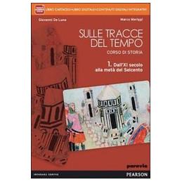 SULLE TRACCE DEL TEMPO 1 LIBRO CARTACEO + ITE + DIDASTORE VOL. 1