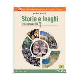 STORIE E LUOGHI 1 LIBRO CARTACEO + ITE + DIDASTORE VOL. 1