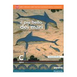 PIU` BELLO DEI MARI C   EDIZIONE MYLAB LIBRO CARTACEO + ITE + MYLAB + DIDASTORE VOL. U