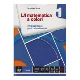 MATEMATICA A COLORI (LA) EDIZIONE BLU VOLUME 1 + EBOOK  Vol. 1