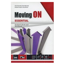 MOVING ON ESSENTIAL   STUDENT`S BOOK/WORKBOOK + EBOOK CON DIGITAL READER  Vol. U