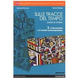 SULLE TRACCE DEL TEMPO 3 LIBRO CARTACEO + ITE + DIDASTORE VOL. 3