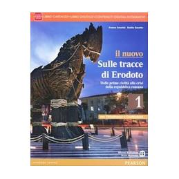NUOVO SULLE TRACCE DI ERODOTO 1 CON CITTADINANZA E COSTITUZIONE LIBRO CARTACEO + ITE + DIDASTORE Vol