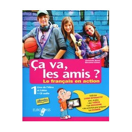 CA VA LES AMIS? 1 LIVRE DE L`ELEVE ET CAHIER 1+CD1+EMILE+DELF A1+DELF A2 VOL. 1
