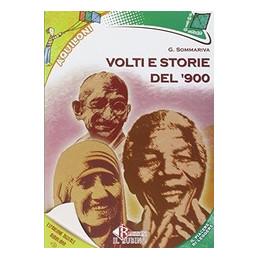 VOLTI E STORIE DEL `900  Vol. U