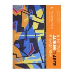 NUOVO ALBUM DI  ARTE E IMMAGINE (IL) B EDIZIONE PLUS Vol. U