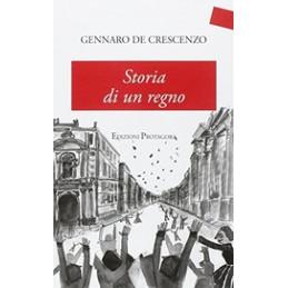 STORIA DI UN REGNO  Vol. U