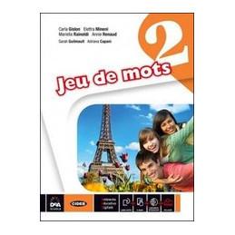 JEU DE MOTS   LIVRE DE L`ELEVE ET CAHIER   VOLUME 2 + EBOOK  Vol. 2