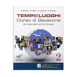 TEMPI LUOGHI (E) 2 VOLUME 2 VOL. 2